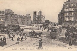 PARIS VI Animation TRAMWAY Omnibus Pce St Michel  QUAIS  STATION TRAIN ORSAY PONT Et Vue Sur Ntre DAME - District 06