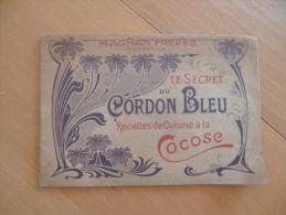 Petite Plaquette Le Secret Du Cordon Bleu.recettes De Cuisine à La Cocose.Magnan Frères Marseille; - Gastronomie