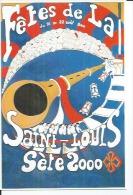 SETE - FETES DE LA SAINT-LOUIS 22 AOUT 2000 ( CETTE - Déssin: Serge BOYER ) - Sete (Cette)