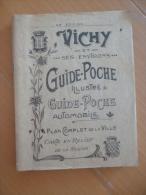 Guide Touristique Vichy Et Ses Environs. Guide Poche Automobile.176 Pages Sans Carte - Tourisme