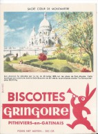 BUVARD - BISCOTTES GRINGOIRE - Pithiviers En Gatinais - Sacré Coeur De Montmartre - Zwieback