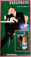 Reklame Werbeanzeige Von 1965 -  UNDERBERG  -  Wärmt Den Magen An  -  Von 1965 - Alkohol