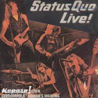 STATUS QUO – Live! - Roll Over Lay Down/Gerdundula/Junior's Wailing - 45 T - Maxi-Single