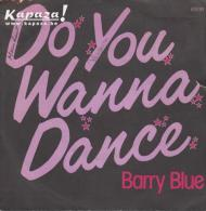 Barry BLUE - Do You Wanna Dance/Don't Put Your Money On My Horse - Disco, Pop