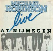 * LP *  MICHAEL ROBINSON - LIVE AT NIJMEGEN (Handsigned Holland 1983) - Autogramme