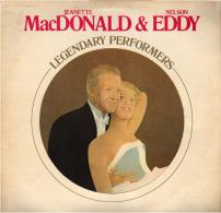 * LP *  JEANETTE MacDONALD & NELSON EDDY - LEGENDARY PERFORMERS - Filmmuziek