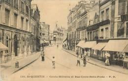 : Réf : G-13-152 : Saint Quentin Cercle Militaire - Saint Quentin
