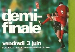 DEMI-FINALE VENDREDI 3 JUIN BORDEAUX/STADE CHABAN BELMAS /21H00 - Rugby