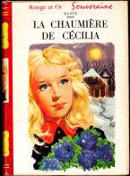Elsie - La Chaumière De Cécilia - Bibliothèque Rouge Et Or  - (1958) - Bibliothèque Rouge Et Or