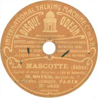 """Disque 78T / 19 Cm Deux Faces – Alexis Boyer – Odéon N° 3430/6087 – """"La Mascotte"""" / """"Le Jour Et La Nuit"""" - 78 T - Disques Pour Gramophone"""
