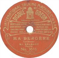 """Disque 78T / 19 Cm Deux Faces – Brabant – Odéon N° 3616/3617 – """"Ma Bergère"""" / """"Le Pâtre Des Montagnes"""" - 78 T - Disques Pour Gramophone"""