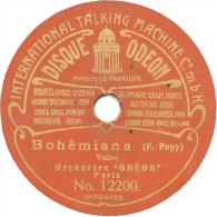 """Disque 78T / 19 Cm Deux Faces – Orchestre Odéon – Odéon N° 12200/12205 – """"Bohêmiana"""" / """"Estudiantina"""" - 78 T - Disques Pour Gramophone"""