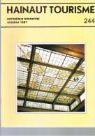 HAINAUT TOURISME. N°244. 1987.     La Louvière - Solre-Saint-Gery - Cambron - Trésor D'Oignies - Raoul Warocque. - History