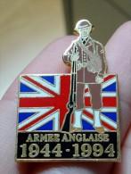 Pin's Seconde Guerre Mondiale, 1944, 1994, 50 Ans, Drapeau Anglais, Soldat, Armée Anglaise - Militari