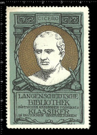 Old Original German Poster Stamp(cinderella Reklamemarke) Langenscheid Library Cicero Philosopher Statesman Lawyer - Celebridades
