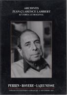 Catalogue Archives Jean Clarence Lambert De Cobra A L´imaginal Perrin Royere Lajeunesse Versailles Encheres - Livres, BD, Revues