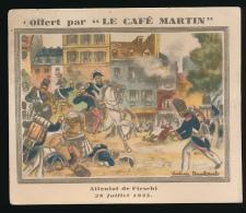"""Chromo : """"Attentat De Fieschi, 28 Juillet 1835"""", Offert Par Café MARTIN, Faits Historiques De 1830 à 1740 - Tea & Coffee Manufacturers"""