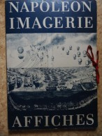 L'Histoire Par L'Image Et L'Affiche - Napoléon - ( 50 Documents ) .- Éditions Les Yeux Ouverts - ( 1969 ) . - Posters