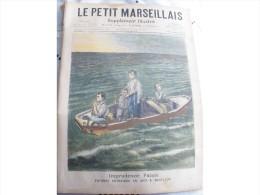 1899 IMPRUDENCE FATAL A BARFLEUR / A ROUBAIX O´GALOP / TIRAILLEURS SENEGALAIS AU 14 JUILLET / LE PETIT MARSEILLAIS - Journaux - Quotidiens