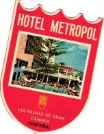 10  Hotel Labels SPAIN Espagne Espania Gran Canaria - Las Vegas Tenerife - Bajamar - Metropol - Santa Cruz - - Hotel Labels