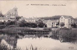 Montigny-sur-Loing 4: L'Eglise Et Le Moulin 1909 - France