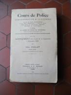 Cours Police 1930 Droit Constitutionnel  Lois Instruction Criminelle Examen - Recht