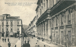 CPA ITALIE MESSINA  VIA GARIBALDI PIAZZA DEL MUNICIPIO PRIMA DEL DISASTRO 28/12/1908 - Messina