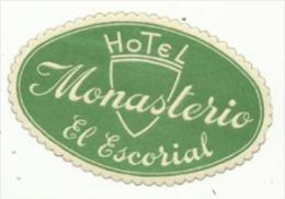 Etiquette De Bagage - Hotel Monasterio - El Escorial (Espagne) - Etiketten Van Hotels