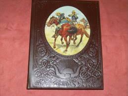 THE OLD WEST WESTERN THE SOLDIERS METIER  LES SOLDATS PAYSANS COWBOYS    EDIT TIME LIFE BOOKS - Livres, BD, Revues