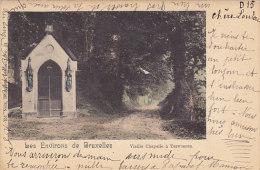 Les Environs De Bruxelles - Vieille Chapelle à Tervueren (colorée, Précurseur, Voir Dos) - Tervuren