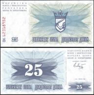 Bosnia & Herzegovina 1992 25 Dinara Banknotes UNC - Banknotes