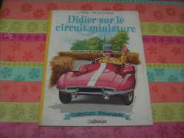 Ancienne Edition Farandole :  Didier Sur Le Circuit Miniature Alain Gree Salembier - Livres, BD, Revues
