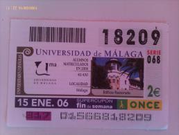 Cupón ONCE. Universidad De Málaga. Número 18209. 2 €uros. 15-1-2006. España. - Billets De Loterie