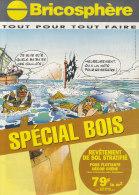 Astérix. Une Fois De Plus, Les Pirates Font Naufrage.Catalogue PUB Bricosphère. Spécial BOIS. 1997 - Objets Publicitaires
