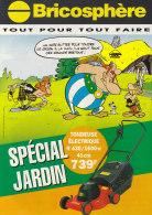 Astérix. Obélix : Un Mois Entier Pour Tondre Ce Gazon à La Main... Catalogue PUB Bricosphère Spécial Jardin. 1997 - Objets Publicitaires