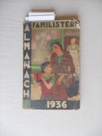 Almanach Familistère 1936 : Muguet, O Jacobson, Charlemagne, Feux St Jean, Etc - Libri, Riviste, Fumetti