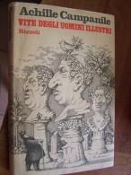 ACHILLE CAMPANILLE VITE DEGLI UOMINI ILLUSTRI RIZZOLI Editore 1975 Italy Milano 167 Pages Relié Jaquette Illustrée - Histoire, Biographie, Philosophie