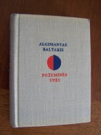 Poésie ALGIMANTAS BALTAKIS POZEMINES UPES Eilerasciai VILNIUS 1967 LITTUANIE Illustravo Em. Katilius - Livres, BD, Revues