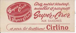 BUVARD - SUPER CIROR - Véritable Encaustique - Produits Ménagers
