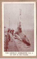BATEAUX - ALLEMAGNE - ROYAUME UNI - SOUS MARIN ALLEMAND U.C. 5 SUR LA TAMISE - éditeur ? - Submarinos