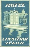 Etiquette De Bagage - HÔTEL LIMMATHOF - ZÜRICH (SUISSE) - Etiketten Van Hotels