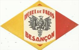 Etiquette De Bagage -  HÔTEL DE PARIS - BESANCON (FRANCE) - Etiketten Van Hotels