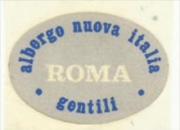 Etiquette De Bagage Autoadhésive - ALBERGO NUOVA ITALIA GENTILI - ROMA   (ITALIE) - Hotel Labels