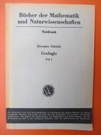 """Hermann Schmidt """"Geologie"""" Teil 1, Geologische Vorgänge Der Gegenwart, Notdruck Von 1947 - Schulbücher"""