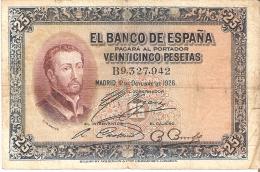 BILLETE DE ESPAÑA DE 25 PTAS  DEL AÑO 1926 SERIE B  CALIDAD BC  (BANKNOTE) - [ 1] …-1931 : Eerste Biljeten (Banco De España)