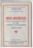 COURS - CONFERENCES PERSONNEL Des USINES De TIRAGE Et LABORATOIRES CINEMATOGRAPHIQUES 1951 1952 - Casette Beta