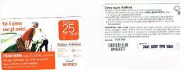 ITALIA  WIND - C&C (11^ ED) 2359 BIS (NON CATALOGATA) - PIENO WIND 25 SC. 30-06-2009 (PC, DATA ATTACCATA) USATA - RIF CP - Schede GSM, Prepagate & Ricariche