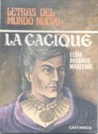 LA CACIQUE - ELBIA ROSBACO MARECHAL - CASTAÑEDA EDICIONES OBRA EN TRES ACTOS THEATRE TEATRO  AÑO 1978 82 PAGINAS - Theatre