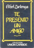 ETHEL ZARLENGA - TE PRESENTO UN AMIGO - COLECCION UNION CARBIDE EDITORIAL GALERNA -  AÑO 1986 87 PAGINAS THEATRE THEATER - Theatre