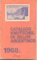 CATALOGO KNEITSCHEL DE SELLOS ARGENTINOS AÑO 1968 - 341 PAGINAS - OBRA ESPECIALIZADA EN LA MATERIA - Postzegelcatalogus